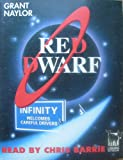 Red Dwarf; Infinity Welcomes Careful Drivers (Red Dwarf; Infinity Welcomes Careful Drivers) Grant Naylor