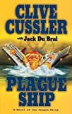 Plague Ship: A Novel of the Oregon Files (1594133107) by Cussler, Clive