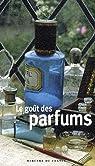 Le goût des parfums