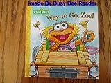 Way To Go, Zoe - Sesame Street
