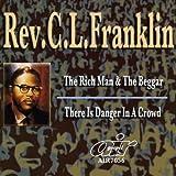 echange, troc Rev Cl Franklin - Rich Man & The Beggar / There Is Danger in a Crowd