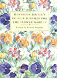 Colour Schemes for the Flower Garden