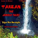 Tarzan: The Jungle Tales Audiobook by Edgar Rice Burroughs Narrated by David Sharp