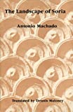 Image of Landscape of Soria: Poems by Antonio Machado