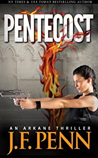 (FREE on 9/21) Pentecost. An Arkane Thriller by J.F. Penn - http://eBooksHabit.com