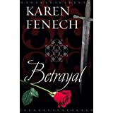 BETRAYAL (Historical Romantic Suspense) (Historical Romance)by Karen Fenech
