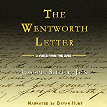 The Wentworth Letter (       UNABRIDGED) by Joseph Smith Narrated by Bryan Hunt