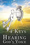 4 Keys to Hearing God's Voice (0768432480) by Virkler, Mark