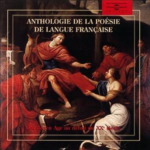 Anthologie de la poésie de langue française | Livre audio