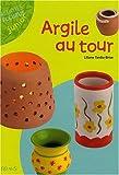 echange, troc Liliane Tardio-Brise - Argile au Tour