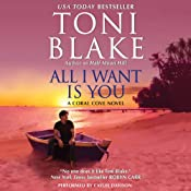All I Want Is You: Coral Cove, Book 1 | Toni Blake