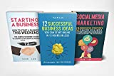 Startup: 3 Manuscripts - Online Business, Starting a Business, Social Media Marketing,