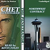 Northwest Contract: Penetrator Series, Book 8 | Chet Cunningham
