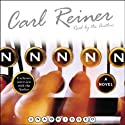 NNNNN (       UNABRIDGED) by Carl Reiner Narrated by Carl Reiner