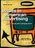 Issues in American Advertising: Media, Society and a Changing World