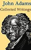 John Adams: Collected Writings
