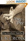 Day-Day (Chop, Chop Series Book 2)