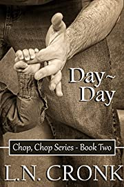 Day-Day (Chop, Chop Series Book 2)