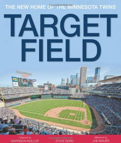target field twins. Target Field: The New Home of