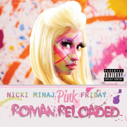 Pink Friday: Roman Reloaded by Nicki Minaj