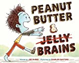 img - for Peanut Butter & Brains: A Zombie Culinary Tale book / textbook / text book