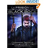 La prisión de Black Rock (Spanish Edition)