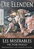 Victor Hugo: Die Elenden | Les Mis�rables (Ungek�rzte deutsche Ausgabe)