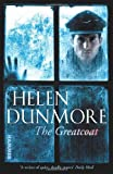 Helen Dunmore The Greatcoat