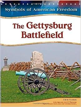 The Gettysburg Battlefield (Symbols of American Freedom