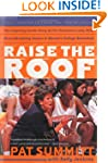 Raise the Roof: The Inspiring Inside...