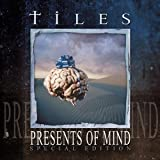 Presents of Mind by Tiles (2004-09-13)