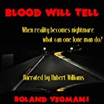 Blood Will Tell | Roland Yeomans