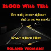 Blood Will Tell   [Roland Yeomans]