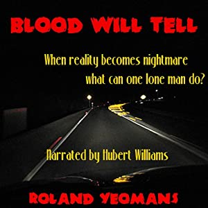 Blood Will Tell | [Roland Yeomans]