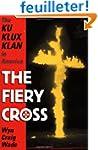 The Fiery Cross: The Ku Klux Klan in...