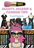 101 Beauty, Makeup & Fashion Tips