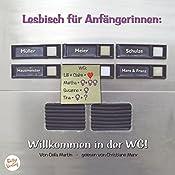 Willkommen in der WG! (Lesbisch für Anfängerinnen 1) | Celia Martin