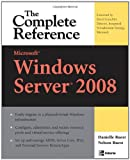 img - for Microsoft Windows Server 2008: The Complete Reference (Complete Reference Series) book / textbook / text book