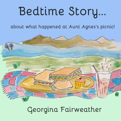 bedtime-story-about-what-happened-at-aunt-agness-picnic