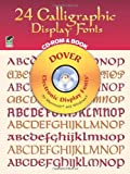 24 Calligraphic Display Fonts CD-ROM and Book