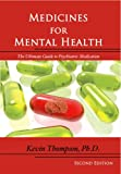 img - for Medicines for Mental Health: The Ultimate Guide to Psychiatric Medication book / textbook / text book