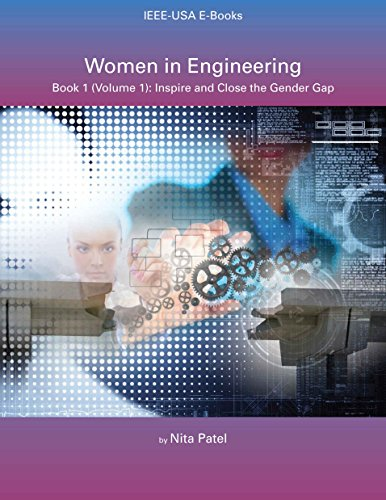 Women in Engineering - Book 1: Inspire and Close the Gender Gap