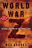 World War Z: An Oral History of the Zombie War 1st (first) Edition by Max Brooks published by Crown (2006) Hardcover