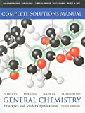 Solutions Manual for General Chemistry: Principles and Modern Applications (10th Edition) [Paperback] [2010] 10 Ed. Ralph H. Petrucci, F. Geoffrey Herring, Jeffry D. Madura, Carey Bissonnette