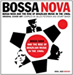 Bossa Nova: The Rise of Brazilian Mus...