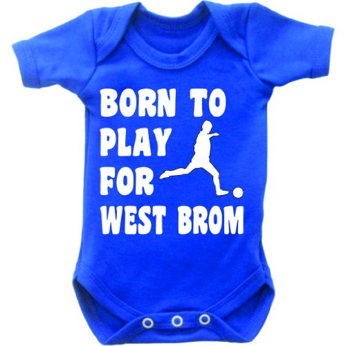 Born To Play Football For West Brom Short Sleeved Baby Bodysuit Romper Vest Grow In Royal Blue & White Motif
