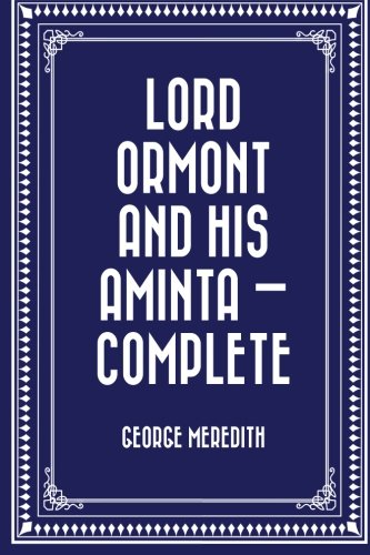 Lord Ormont and His Aminta  -  Complete