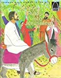 img - for Jesus Rides into Jerusalem: Matthew 21:1-11 for Children (Former Title : the Donkey Who Served the King) book / textbook / text book