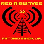Red Airwaves | Antonio Simon Jr.