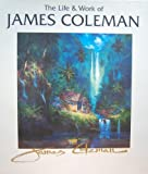 img - for The Life & Work of James Coleman book / textbook / text book